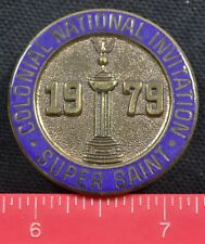 Vintage Colonial National Invitation 1979 Golf Badge Pin Fort Worth