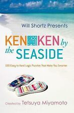 KenKen by the Seaside : 100 Easy to Hard Logic Puzzles That Make You Smarter...