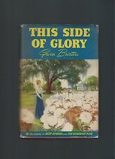This Side of Glory Gwen Bristow First Edition First Printing Scarce