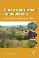Multifunctional Agriculture : Achieiving Sustainable Development in Africa by...