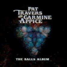 PAT TRAVERS/CARMINE APPICE - THE BALLS ALBUM NEW CD