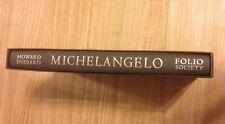 MICHELANGELO - HOWARD HIBBARD - FOLIO SOCIETY COLLECTION -    LIKE NEW