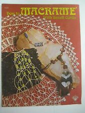 Vintage Macrame How-To w/ Small Cords Pattern Instruction Craft Booklet 1970's