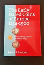 Robert A Levinson - The Early Dated Coins Of Europe 1234-1500 - hb
