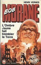 EO HENRI VERNES + BOB MORANE + DÉDICACE : L'OMBRE JAUNE FAIT TREMBLER LA TERRE