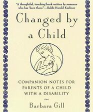 Changed by a Child: Companion Notes for Parents of a Child with a Disability Gi