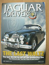 JAGUAR DRIVER MAGAZINE No 477 APRIL 2000 THE XK150