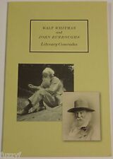 Walt Whitman and John Burroughs - Literary Comrades - Like New!!! Vassar College