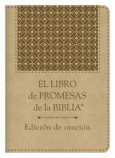 El Libro de Promesas de la Biblia: Edición de Oración : The Bible Promise...