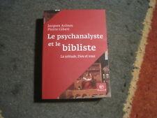 Jacques ARENES/PIerre GIBERT: le psychanalyste et le bibliste