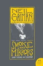 Smoke and Mirrors : Short Fictions and Illusions by Neil Gaiman (2008,.