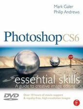 Photoshop CS6: Essential Skills by Mark Galer and Philip Andrews (2012,...