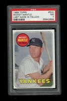 1969 Topps BB Card #500 Mickey Mantle Yankees LAST NAME IN YELLOW PSA NM 7 !!!!!