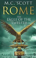 Rome: The Eagle Of The Twelfth: Rome 3,M C Scott- 9780593065440