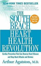 The South Beach Heart Health Revolution by Arthur Agatston MD (2009 PB) 4081