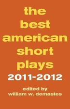 The Best American Short Plays 2011-2012 Paperback Applause Theater Arts Book NEW