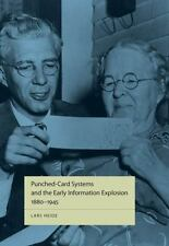 Punched-Card Systems and the Early Information Explosion, 1880-1945 (Studies in