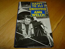 ANN WELCH-HAPPY TO FLY-SIGNED-1ST-HB-1983-VG/NF-JOHN MURRAY-RARE