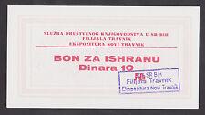 BOSNIA 10 Dinara  ND1980s UNC  SDK SR BiH - FILIJALA TRAVNIK - EKS. NOVI TRAVNIK