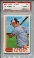 1982 Topps Traded Baseball #98T Cal Ripken Rookie Card XRC Graded PSA NM Mint 8