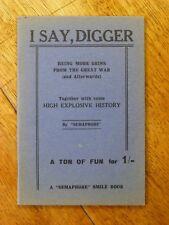 "I Say, Digger - ""Semaphore"" (Paperback, 1930s) rare WWI Australiana"
