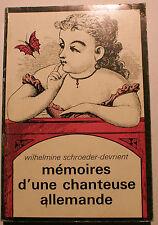 CURIOSA/MEMOIRES DUNE CHANTEUSE ALLEMANDE/W.SCHROEDER-DEVRIENT/APOLLINAIRE/1975