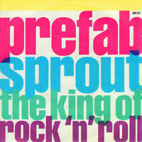 "Prefab Sprout - The King Of Rock 'N' Roll, 7"", Single, (Vinyl) Promotion only"
