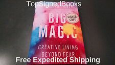 SIGNED Big Magic Creative Living Beyond Fear by Elizabeth Gilbert autographed