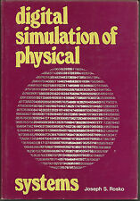 Digital Simulation of Physical Systems; Joseph S Rosko; 1972