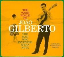JOAO GILBERTO - THE WARM WORLD OF JOAO GILBERTO: THE MAN WHO INVENTED BOSSA NOVA