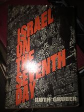 Israel On The Seventh Day-by Ruth Gruber-Signed-1968