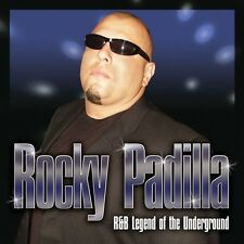 Rocky Padilla - R&B Legend of the Underground [New CD]