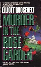 Murder in the Rose Garden by Elliott Roosevelt