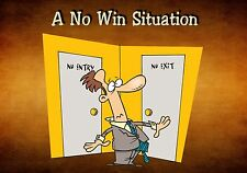 MAGNET Humor No Win Situation No Exit No Entry