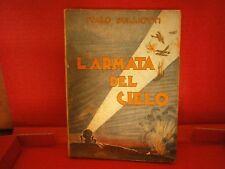 """Sulliotti Italo """"L'armata del cielo"""" - La Prora, 1932"""