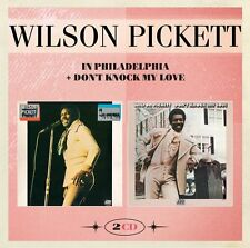 Wilson Pickett - In Philadelphia/Don't Knock My Love (2016)  2CD  NEW/SEALED
