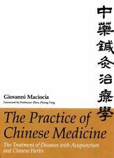 Practice Of Chinese Medicine by Giovanni Maciocia Cac / Macioica