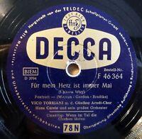 """Vico Torriani - Für mein Herz... - Wenn im Tal... - DECCA - /10"""" 78 RPM"""