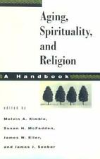 Aging, Spirituality and Religion : A Handbook by Kimble, Melvin