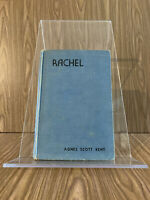 Rachel, by Agnes Scott Kent ©1938 by Evangelical Publishers