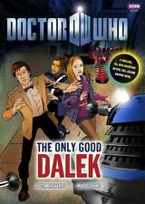 The Only Good Dalek-Mike Collins and Justin Richards (2010, Hardcover/DJ-Gift?