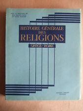 M. GORCE : HISTOIRE GENERALE DES RELIGIONS T. II GRECE - ROME. Ed QUILLET 1948