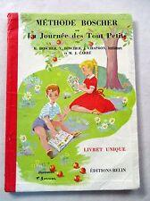 La journée des tout petits Méthode Boscher 1992 lire et compter /T37