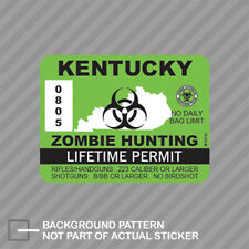 Kentucky Zombie Hunting Permit Sticker Decal Vinyl Outbreak Response Team