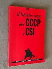 IL LIBRETTO ROZZO dei CCCP e CSI - tutti i testi e scritti inediti - Giunti 1998