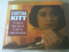 EARTHA KITT - IF I LOVE YA, THEN I NEED YA... UK CD SINGLE
