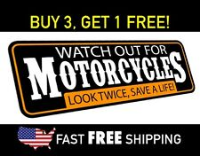 Watch Out For Motorcycles, Bumper Sticker, Free Shipping!