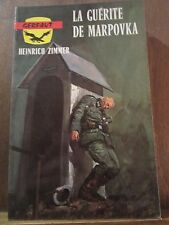 Heinrich Zimmer: la guérite de Marpovka/ éditions Gerfaut, 1974