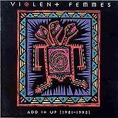 Violent Femmes - Add It Up (1981-1993) 24HR POST!!