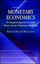 Monetary Economics : An Integrated Approach to Credit, Money, Income,...